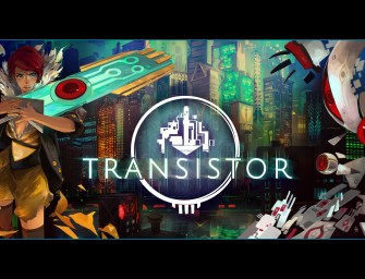 Transistor: My Game Of The Year