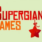 Supergiant Games Posts Giant Sales Numbers