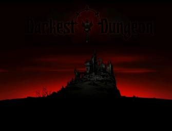 Darkest Dungeon Impressions – Worried Mother Simulator