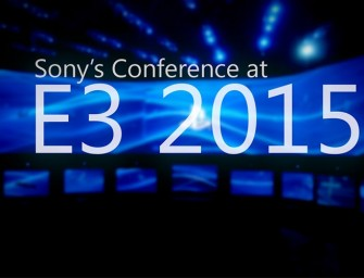 Sony E3 2015 Recap – Grab Your Wallets
