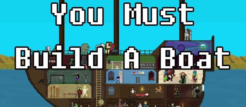 you-must-build-a-boat-800×350