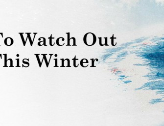 Films To Watch Out For This Winter