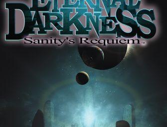 Horror Classics: Eternal Darkness-Sanity's Requiem